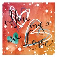 You Are My Love Fine-Art Print