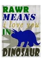 Rawr Means Fine-Art Print