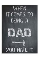 You Nail It Dad Fine-Art Print