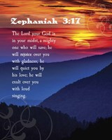 Zephaniah 3:17 The Lord Your God ( Mountains with Motif) Fine-Art Print