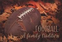 Football a Family Tradition Fine-Art Print