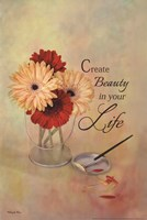 Create Beauty In Your Life Fine-Art Print