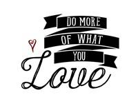 Do More You Love Fine-Art Print
