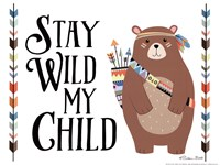 Stay Wild My Child Fine-Art Print
