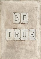 Be True Fine-Art Print