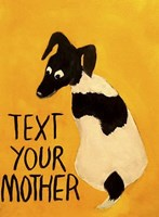 Text You're Mother Fine-Art Print