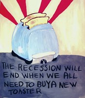 The Recession Will End When We All Need To Buy A New Toaster Fine-Art Print