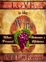 Love Is Like Wine Fine-Art Print