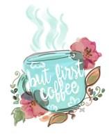 But First Coffee Fine-Art Print