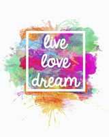 Live Love Dream Fine-Art Print