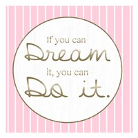 Dream And Do Fine-Art Print