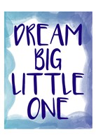 Dream Big 1 Fine-Art Print