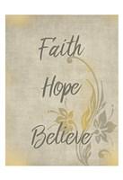 Faith Hope Believe Fine-Art Print