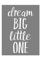 Dream Big GREY Fine-Art Print