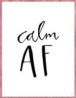 Calm AF Fine-Art Print