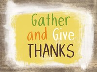 Gather and Give Thanks Fine-Art Print