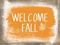 Welcome Fall Fine-Art Print