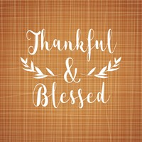 Thankful and Blessed Fine-Art Print