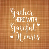 Gather Here with Grateful Hearts Fine-Art Print