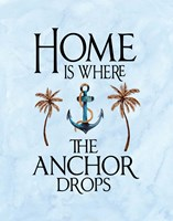 Home is Where the Anchor Drops Fine-Art Print