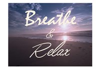 Breathe And Relax Fine-Art Print