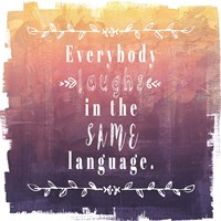 Ombre Everybody Laughs Fine-Art Print