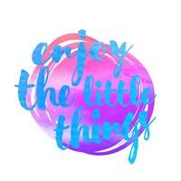 Enjoy the Little Things 2 Fine-Art Print