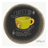 Coffee Until Wine Fine-Art Print