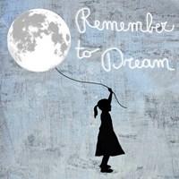 Remember to Dream Fine-Art Print