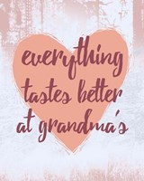 Everything Tastes Better at Grandma's Fine-Art Print