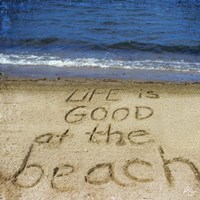 Life Is Good At The Beach Fine-Art Print