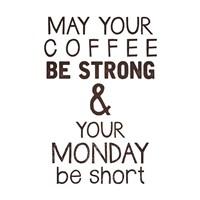 Strong coffee Short Monday Fine-Art Print
