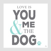 You Me and the Dog Fine-Art Print