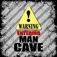 Warning Man Cave Fine-Art Print