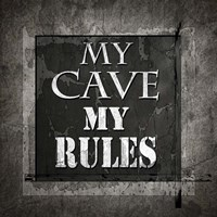 Welcome To Man Cave My Rules Fine-Art Print