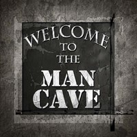Welcome To Man Cave Fine-Art Print