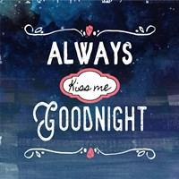 Always Kiss Me Goodnight Blue Ombre Fine-Art Print