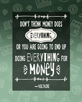 Don't Think Money Does Everything Fine-Art Print