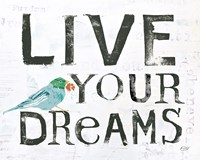 Live Your Dreams Fine-Art Print