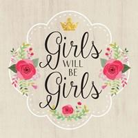Girls Will Be Girls Fine-Art Print