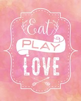 Eat, Play, Love - Pink Fine-Art Print