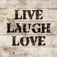 Live Laugh Love In Wood Fine-Art Print
