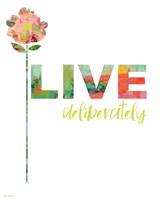 Live Deliberately Fine-Art Print