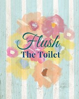 Flush the Toilet Fine-Art Print