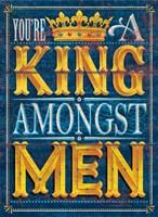 King Amongst Men Fine-Art Print