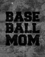 Baseball Mom-Gray Fine-Art Print