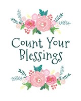 Count Your Blessing-Floral Fine-Art Print
