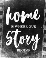 Home Is Where Our Story Begins-Film Fine-Art Print