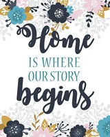 Home Is Where Our Story Begins-Blue Floral Fine-Art Print