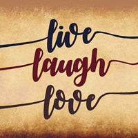 Live Laugh Love-Aged Script Fine-Art Print
